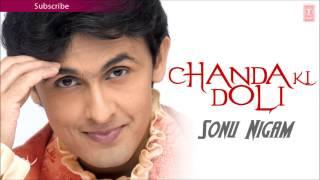 """Rafta Rafta Nazar Full Audio Song - Sonu Nigam """"Chanda Ki Doli"""" Album Songs"""