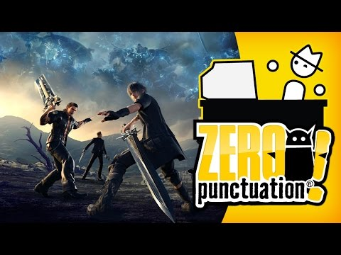 Final Fantasy XV (Zero Punctuation)