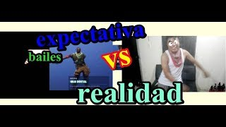 EXPECTATION vs REALITY... FORTNITE BAILES... Roy AC....