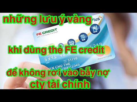 Những điều Cần Biết Vay Tiền Thẻ Tín Dụng FE Credit Bẫy Nợ Cũa Ngân Hàng▶️Auto Xe