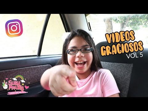Videos graciosos instagramers Vol 5  - Susy Mouriz