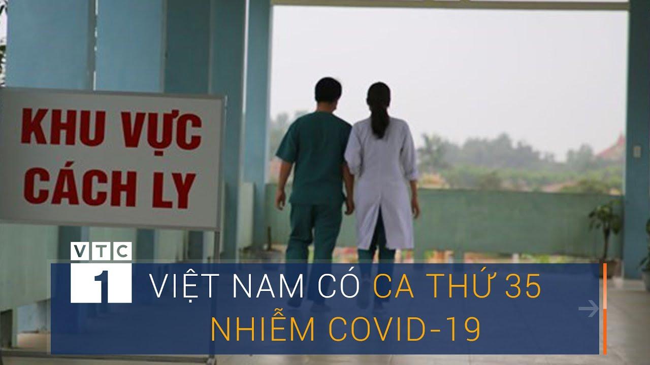 Việt Nam ghi nhận ca nhiễm Covid-19 thứ 35 ở Đà Nẵng | VTC1