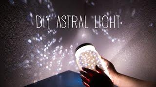 DIY Astral Light (Starlight Projector)