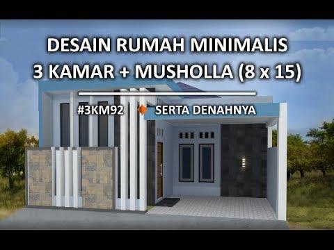 Desain Rumah Minimalis 8x15 Dengan Musholla 3km92 Youtube