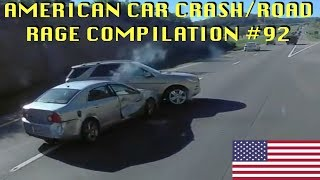 🇺🇸 [US ONLY] AMERICAN CAR CRASH/ROAD RAGE COMPILATION #92