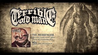 TERRIBLE OLD MAN - The Messenger (Official Lyric Video)