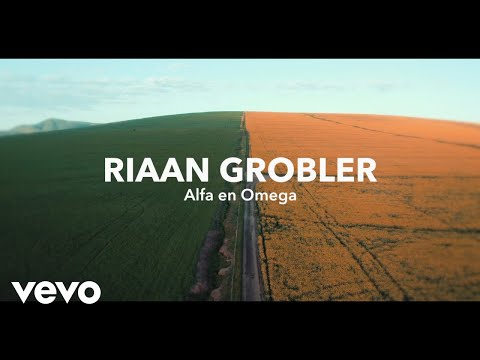 Riaan Grobler – Alfa En Omega (Lyric Video)