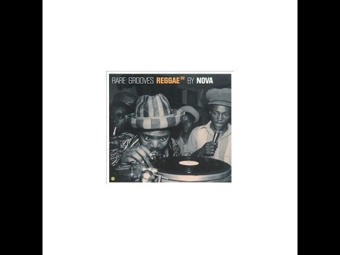Rare Groove Reggae #2 By NOVA ( Full album + Tracklist )