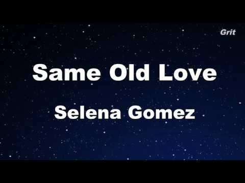 Same Old Love - Selena Gomez  Karaoke【No Guide Melody】