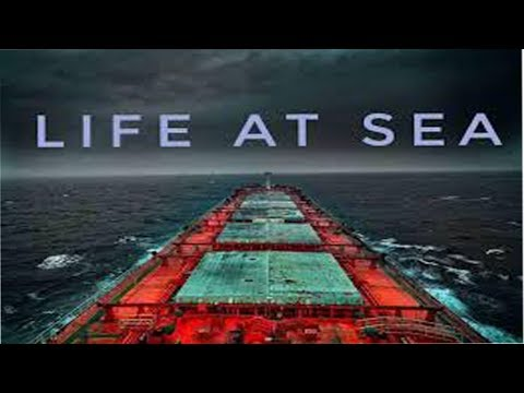 Life At Sea Merchant Marine