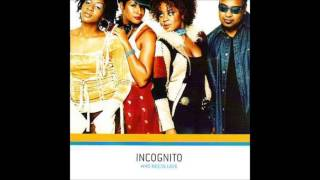 Incognito - Can