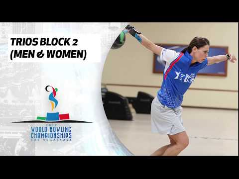 Trios Block 2 Squad 2 (Men and Women) - World Bowling Championships 2017