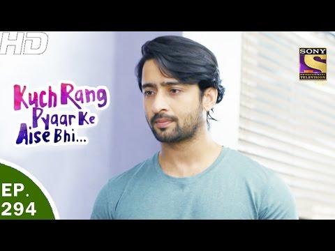 Kuch Rang Pyar Ke Aise Bhi - कुछ रंग प्यार के ऐसे भी - Ep 294 - 14th Apr, 2017