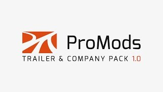 ProMods Trailer & Company Pack 1.0 Launch Trailer