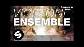 Repeat youtube video Vicetone - Ensemble (Original Mix)