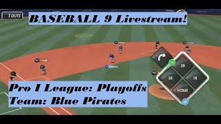 BASEBALL 9   Pro I League   Playoffs   Blue Pirates