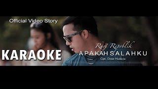 Ruri Repvblik - Apakah Salahku [Official Karaoke]