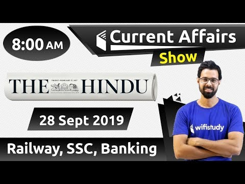 8:00 AM - Daily Current Affairs 28 Sept 2019 | UPSC, SSC, RBI, SBI, IBPS, Railway, NVS, Police