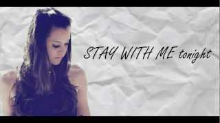 STAY WITH ME - Megan Nicole (ORIGINAL)(LIVE)(LYRICS)
