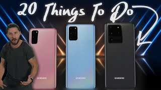 Samsung Galaxy S20 Ultra: First 20 Things To Do