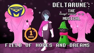 Deltarune the (not) Musical - Field of Hopes and Dreams (ONE HOUR)