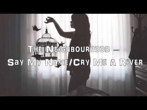 The Neighbourhood - Say My Name/Cry me a River [Acoustic Cover.Lyrics.Karaoke]