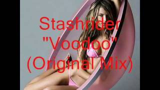 Stashrider - Voodoo (Original Mix)