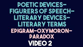 Figures of Speech/Literary Devices: Epigram, Oxymoron & Paradox