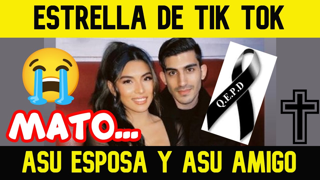 TRISTE NOTICIA! LA ESTRELLA DEL TIK TOK M@TO A SU JOVEN ESPOSA Y A SU AMIGO (Culpa de los celos)