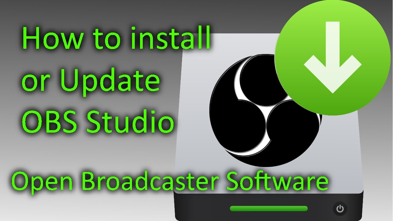 How to install / Update OBS Studio