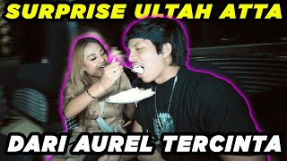 SURPRISE ULTAH ATTA dari AUREL TERCINTA!! Romantis banget...