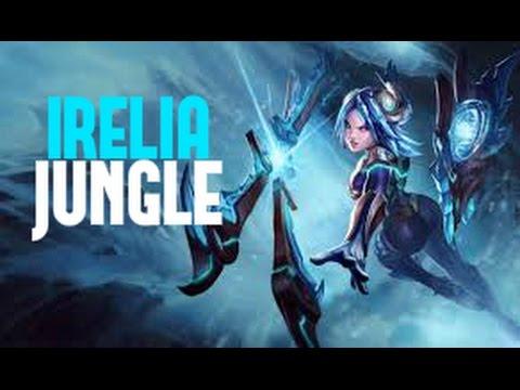 IRELIA JUNGLE - UN PICK VIABLE ! - YouTube  IRELIA JUNGLE -...