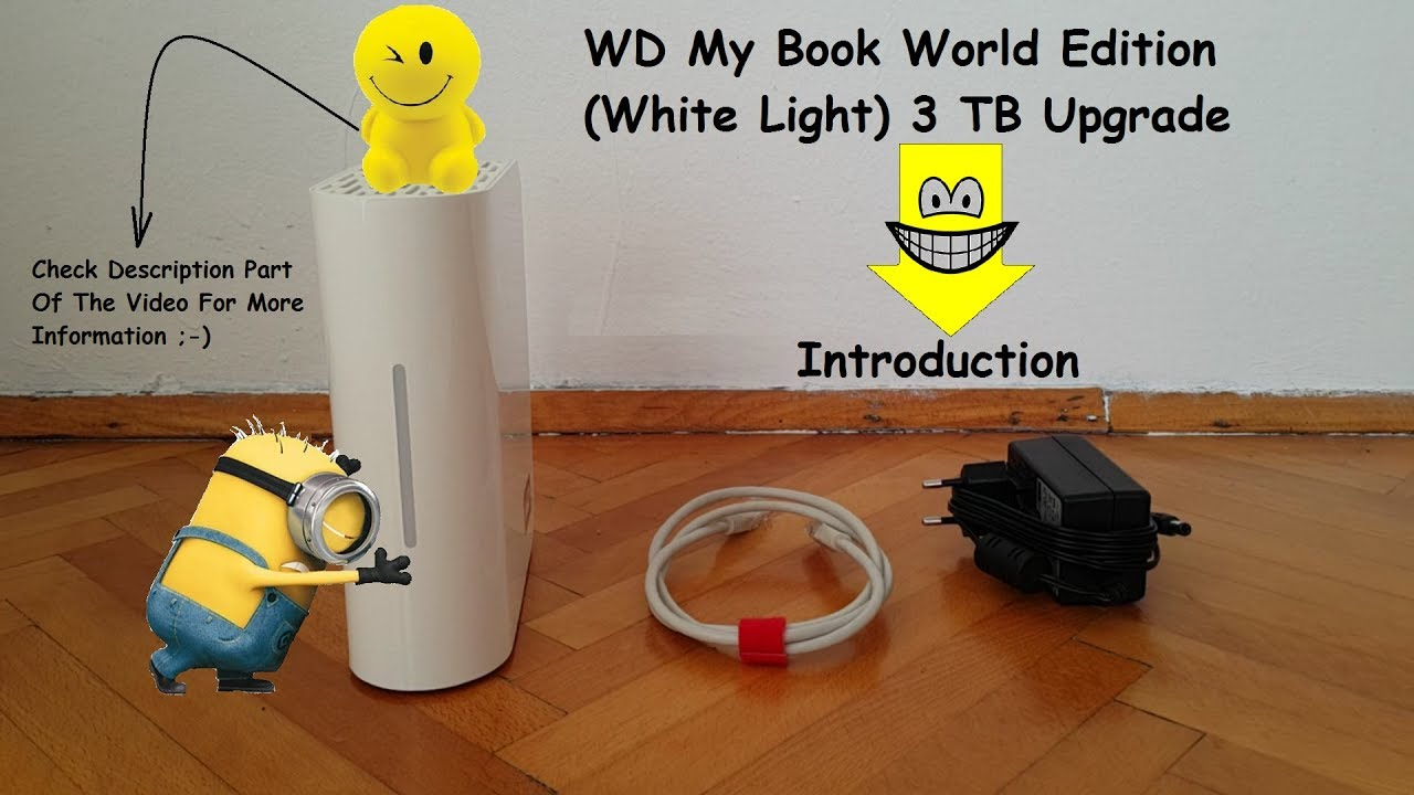 WD My Book World Edition (White Light) 3 TB Upgrade - Introduction