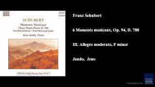 Franz Schubert, 6 Moments musicaux, Op. 94, D. 780, III. Allegro moderato, F minor
