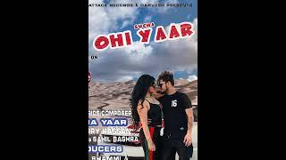 OHI YAAR | Motion Poster | Sucha Yaar | Art Attack Records | New Song 2018 | Happy N ew Year