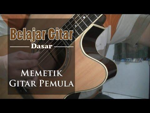 Belajar Gitar Dasar - belajar memetik gitar pemula