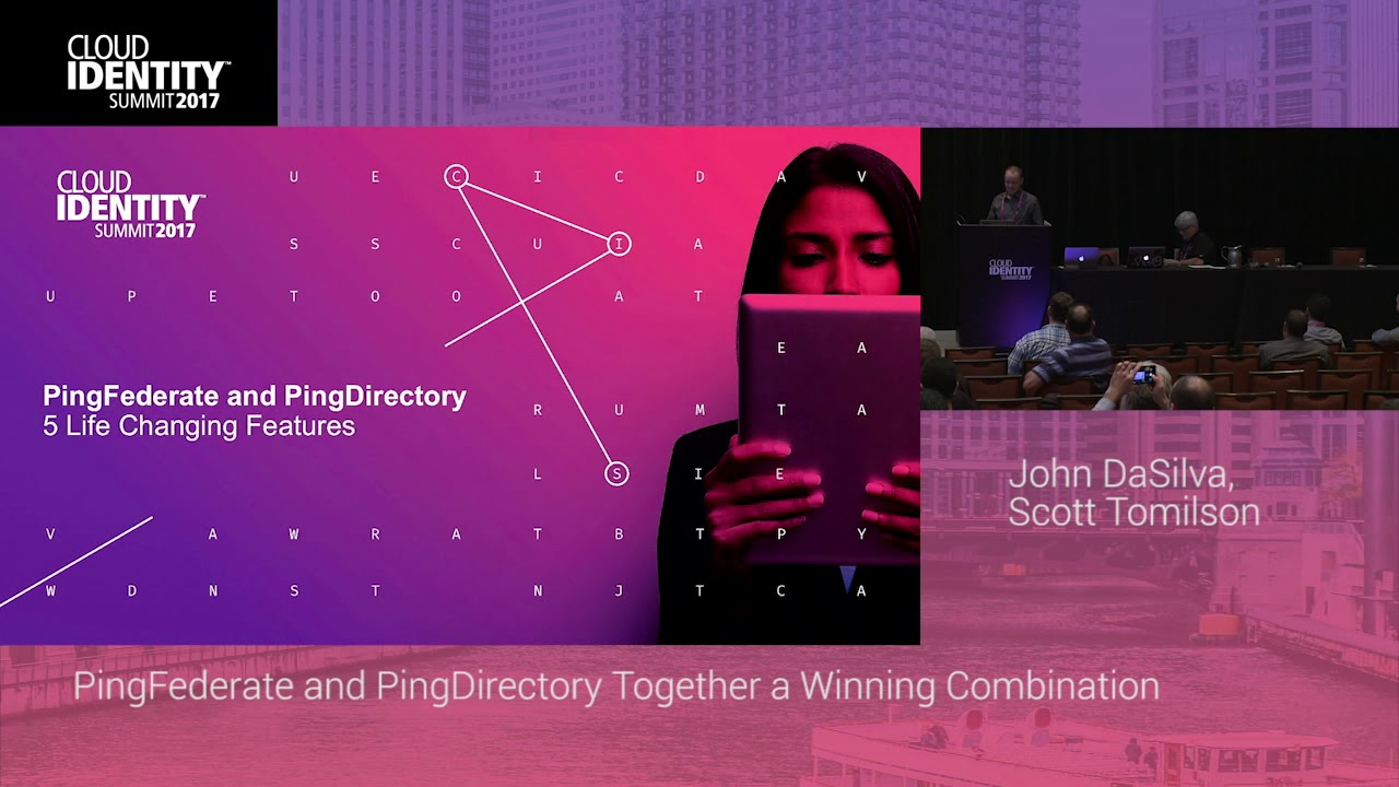 6/22 | PingFederate and PingDirectory Together a Winning Combination | CIS  2017