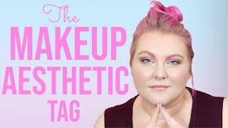 The Makeup Aesthetic TAG! | Lauren Mae Beauty