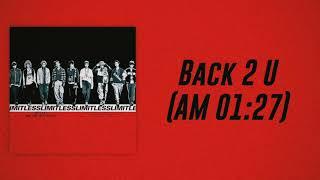 NCT 127 - Back 2 U (AM 01:27) [Slow Version]