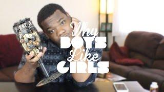 Why Boys Like Girls