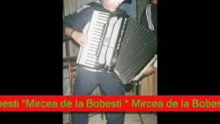 Mircea de la Bobesti - Cea Mai Tare Instrumentala
