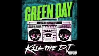 Kill The Dj - Green Day (Uncensored Version)