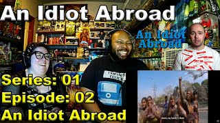 An Idiot Abroad Series1 Episode 2 India Reaction