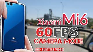 Xiaomi Mi6 60fps Camera Mod. MiuiCam & GCam