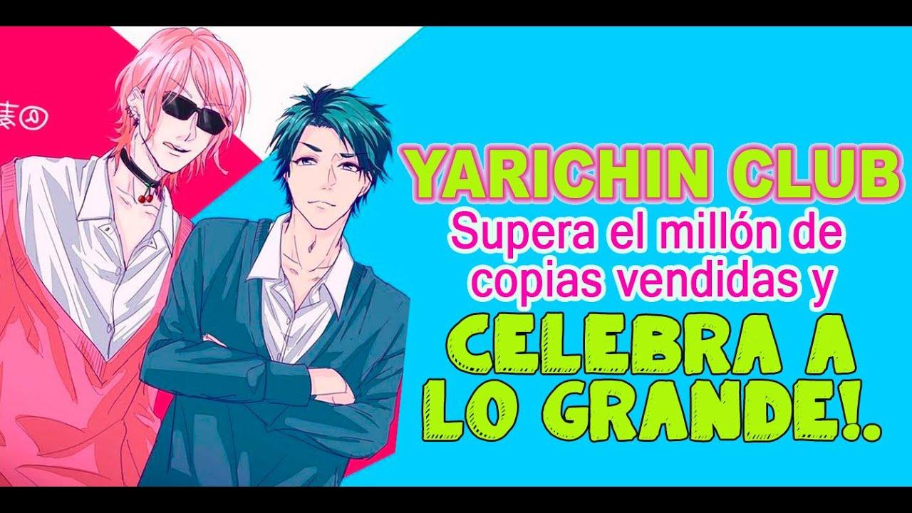 Yarichin Club superó el millón de copias vendidas y lo celebra a lo grande!.