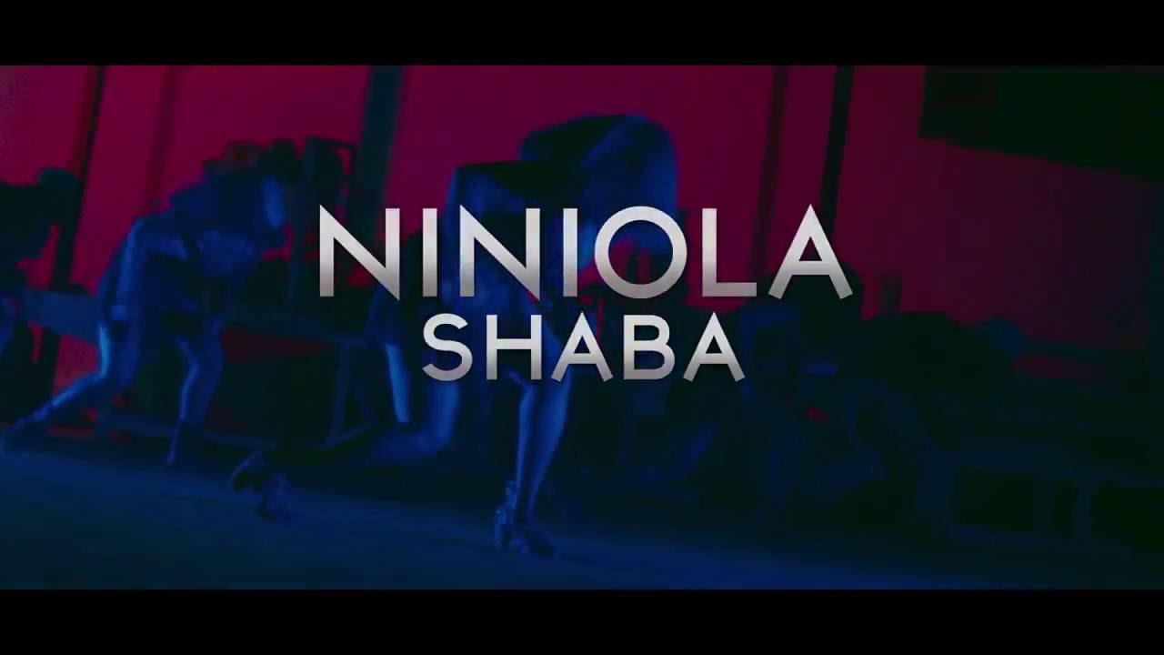 Download NINIOLA - SHABA VIDEO