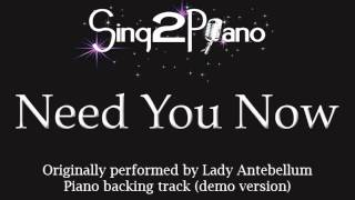 Need You Now - Lady Antebellum (Piano backing track) karaoke cover