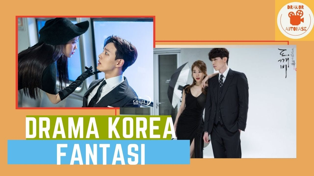 The Most Popular Korean Fantasy Drama (Drama Korea Fantasi Paling Populer)