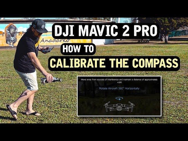 DJI Mavic 2 Pro / How to CALIBRATE Your COMPASS! (Tutorial)
