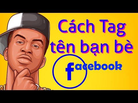 Hướng dẫn cách tag tên bạn bè trên facebook bằng điện thoại!